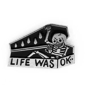 'Life Was OK' Enamel Silver Tone Metal Pin Brooch